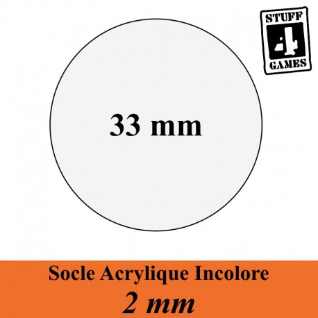 STUUF4GAMESSOCLE CIRCULAIRE 33mm ACRYLIQUE INCOLORE 2mm