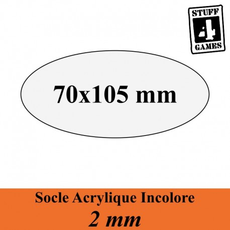 STUFF4GAMESSOCLE OVALE 70x105mm ACRYLIQUE INCOLORE 2mm