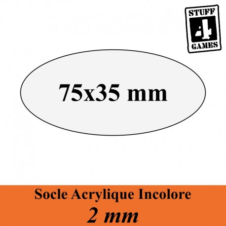 STUFF4GAMESSOCLE OVALE 75x35mm ACRYLIQUE INCOLORE 2mm