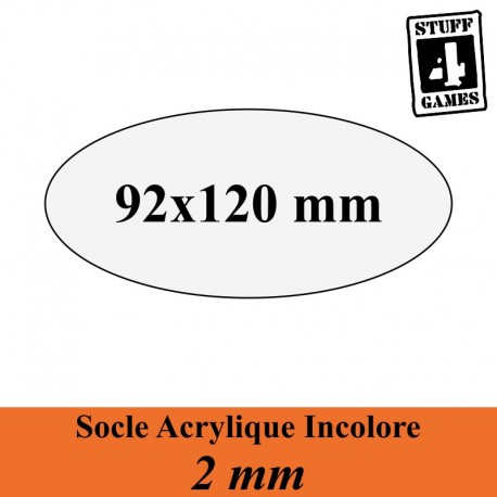 STUFF4GAMESSOCLE OVALE 92x120mm ACRYLIQUE INCOLORE 2mm